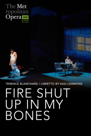 Fire Shut Up In My Bones (New Production)